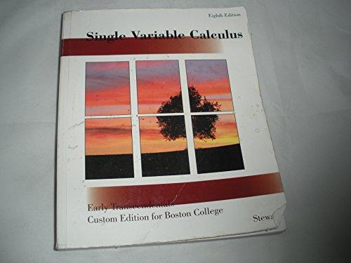 Single Variable Calculus, 8th edition, Early Transcendentals Boston College