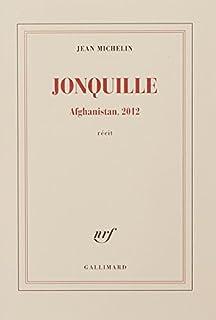 Jonquille : Afghanistan, 2012, Michelin, Jean