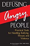 Defusing Angry People, Kevin Fauteux, 0882823493