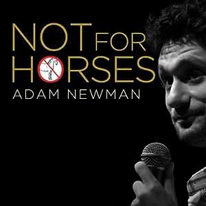 Not For Horses