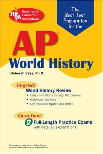AP World History (REA) - The Best Test Prep for the AP World History (Advanced Placement (AP) Test Preparation)