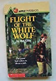 Flight of the White Wolf, Mel Ellis, 0590420534
