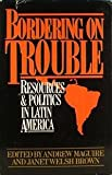 Bordering on Trouble, Andrew & Janet Welsh Brown, eds Maguire, 0917561252