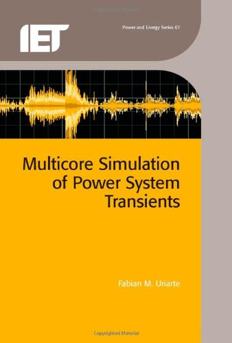 Multicore Simulation of Power System Transients (Energy Engineering)