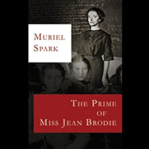 The Prime of Miss Jean Brodie Audiobook