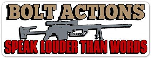 Bolt Actions Speak Louder Than Words Sniper Hunter Target Shooting Long Range Pro Gun Vinyl Decal Bumper Sticker / Laptop Sticker 3