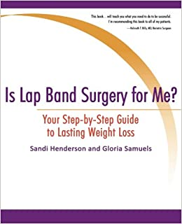 Is Lap Band Surgery For Me Your Step By Step Guide To Lasting