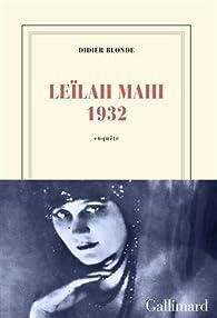 Leïlah Mahi 1932 par Didier Blonde