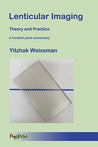 Lenticular Imaging: Theory and Practice ebook