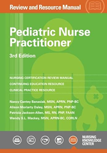 pediatric nurse practitioner review and resource manual 3rd edition rh amazon com Manual Guide Epson 420 Manual Guide Cover