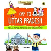 Discover India: Off to Uttar Pradesh