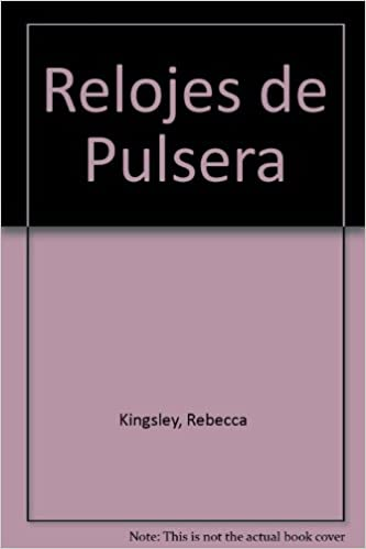 Relojes De Pulsera (Spanish Edition) (Spanish)