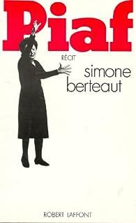 Piaf par Simone Berteaut