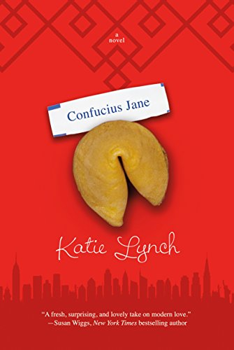 Confucius Jane: A Novel by [Lynch, Katie]
