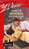 Love Texas Style!, Annette Broadrick, 0373057342