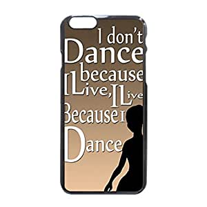 """Dance Saying Vintage Retro Dancing quote Elegant Phone case iPhone 6 Case ,Design Style Pattern Back Case Cover Hard Plastic Shell Protector for iPhone 6 4.7"""" inch"""