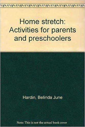 Home Stretch Activities For Parents And Preschoolers Belinda June