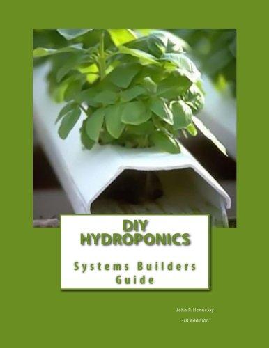 41EiUFA490L DIY Hydroponics: System Builders Guide 3rd Addition