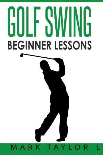 Golf Swing: Beginner Lessons ()