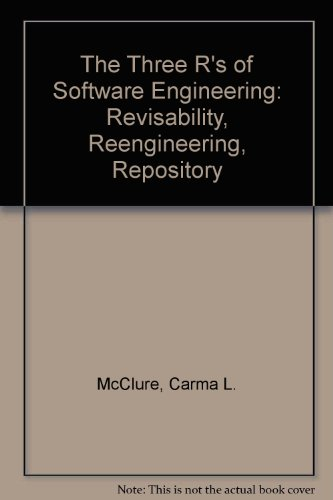 The Three R's of Software Automation: Re-Engineering Repository Reusability by Prentice Hall