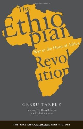 Read Online By Gebru Tareke - The Ethiopian Revolution: War in the Horn of Africa pdf