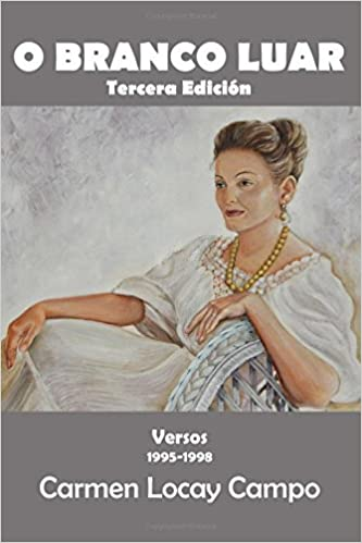 Free downloadable ebooks for mp3 O Branco Luar: Versos de Carmen Locay Campo (Spanish Edition) 1517023653 PDB