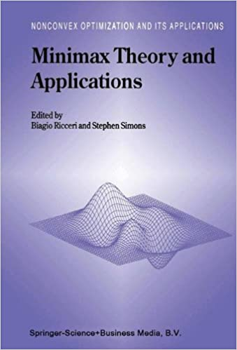 Minimax Theory and Applications (Nonconvex Optimization and
