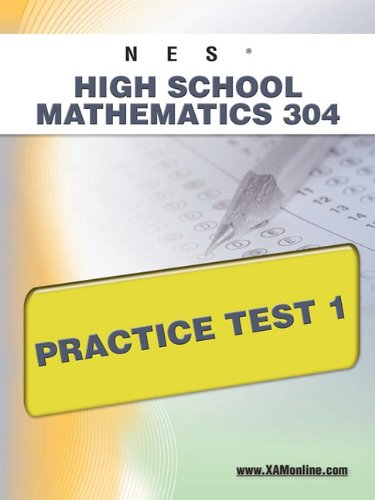 NES Highschool Mathematics 304 Practice Test 1