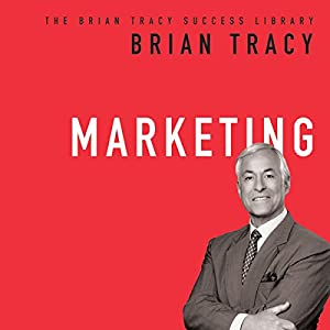 Marketing: The Brian Tracy Success Library Audiobook