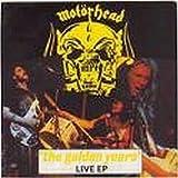 Motörhead - The Golden Years - Live EP - 12