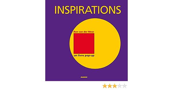 Inspirations : Un livre pop-up: Amazon.es: Der Meer, Ron Van ...