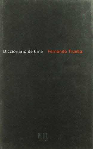 Descargar Libro Diccionario De Cine Fernando Trueba