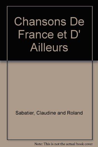 Chansons De France et D' Ailleurs