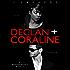 Declan + Coraline (Ruthless People Book 0)