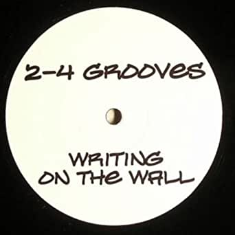 2 4 grooves writing on the wall