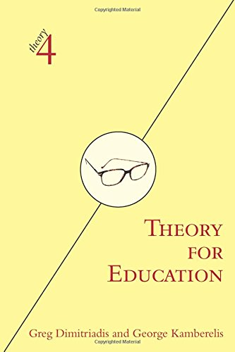 Theory for Education: Adapted from Theory for Religious Studies, by William E. Deal and Timothy K. Beal (theory4)