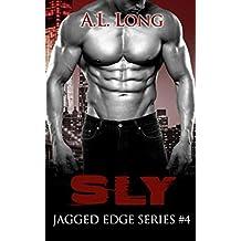 Sly: Jagged Edge Series #4