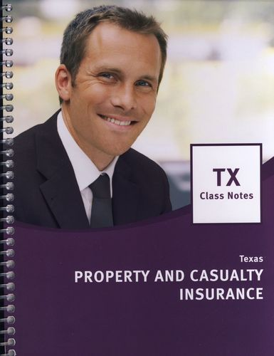 Read Online Texas Property and Casualty Class Notes PDF