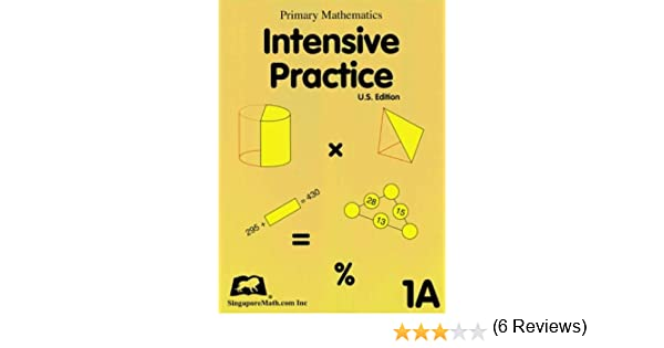 Primary Mathematics Intensive Practice U.S. Edition 1A: Jennifer ...