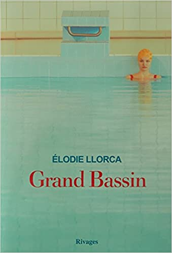 Elodie Llorca - Grand bassin
