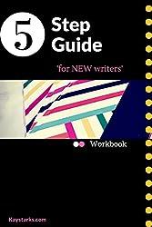 Writer's Workbook: 5 step guide