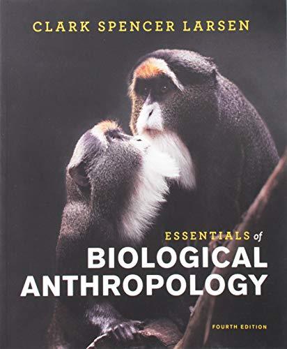 Essentials of Biological Anthropology (Fourth Edition)