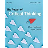 The Power of Critical Thinking: Fifth Canadian Edition