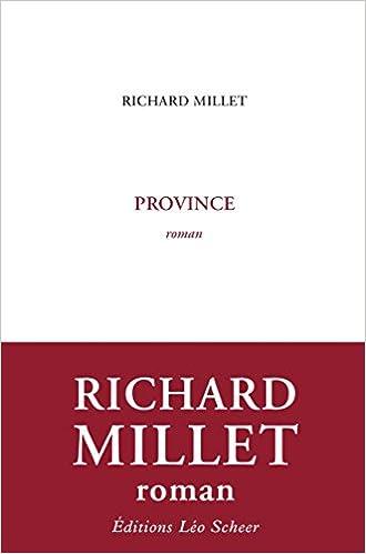 Province (Rentrée Littéraire 2016) - Millet Richard