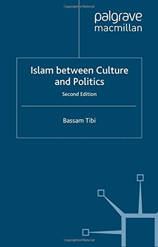 Islam Between Culture and Politics, Second Edition