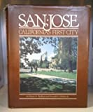 San Jose, California s First City (The American Portrait Series)
