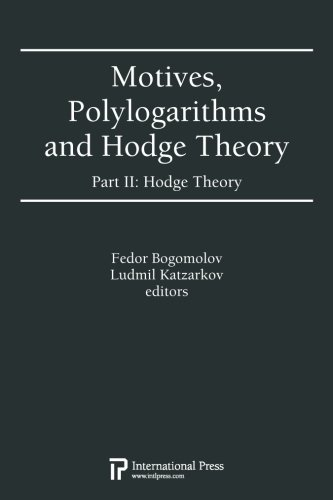 Download Motives, Polylogarithms and Hodge Theory, Part II: Hodge Theory pdf epub