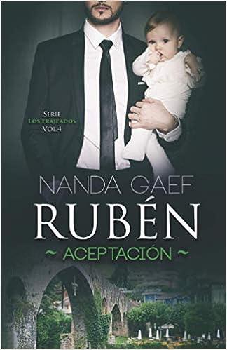 Rubén Aceptación: Serie Los Trajeados Vol. 4 de Nanda Gaef