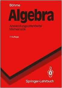 Algebra Anwendungsorientierte Mathematik Springer border=
