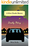 Deadly Policy (Silver Sleuths Mysteries)